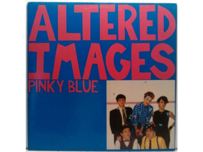 LP Altered Images – Pinky Blue, 1982