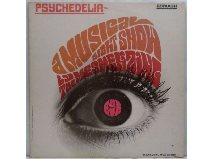 LP The Mesmerizing Eye ‎– Psychedelia ~ A Musical Light Show, 1967