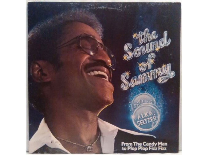 LP Sammy Davis Jr. – The Sound Of Sammy (From The Candy Man To Plop Plop Fizz Fizz) 1978