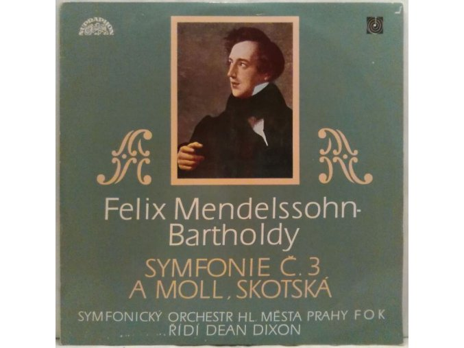 LP Felix Mendelssohm-Bartholdy - Symfonie č. 3 A Moll, Skotská, 1970