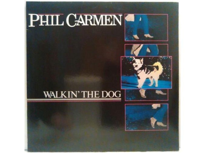 LP Phil Carmen - Walkin' The Dog, 1985