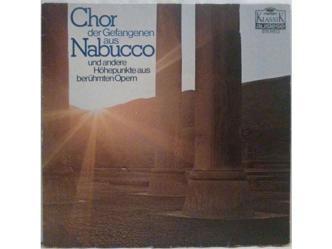 LP Various – Chor Der Gefangenen Aus Nabucco Und Andere Höhepunkte Aus Berühmten Opern