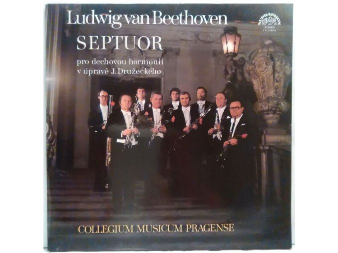 LP Beethoven - Collegium Musicum Pragense • Jiří Družecký • František Vajnar – Septet (For Wind Instruments)1977