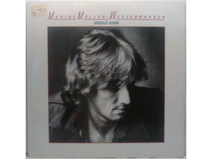 LP Marius Müller-Westernhagen – Geiler Is' Schon, 1983