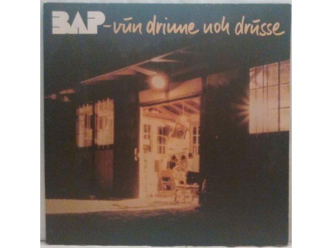 LP BAP - Vun Drinne Noch Drusse, 1982