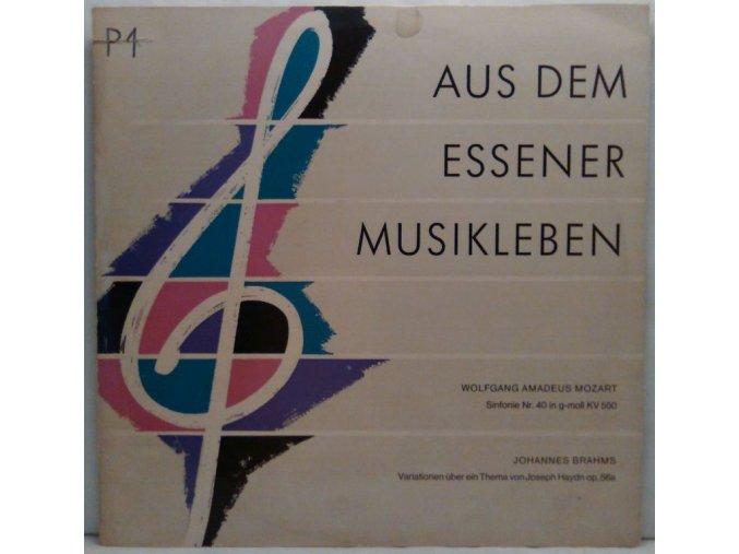 LP Wolfgang Amadeus Mozart - Sinfonie Nr. 40 in g-moll KV 550/Johannes Brahms - Variationen über ein Thema von Joseph Haydn op. 56a - Aus Dem Essener Musikleben