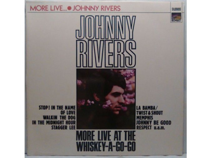 LP Johnny Rivers ‎– More Live At The Whiskey-A-Go-Go, 1970