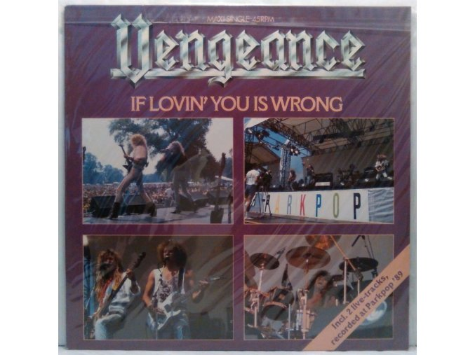 LP  Vengeance – If Lovin' You Is Wrong, 1989
