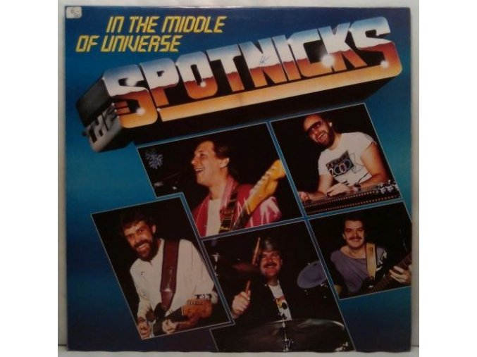 LP The Spotnicks - In The Middle Of Universe, 1984