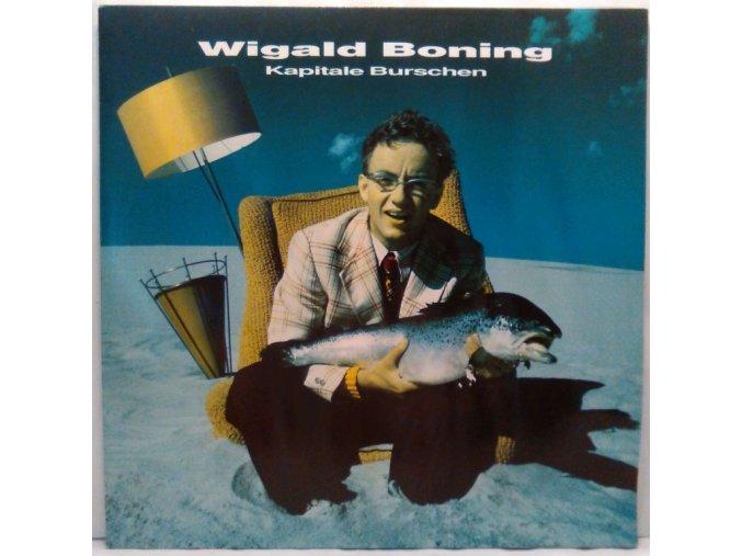 LP Wigald Boning – Kapitale Burschen, 1989