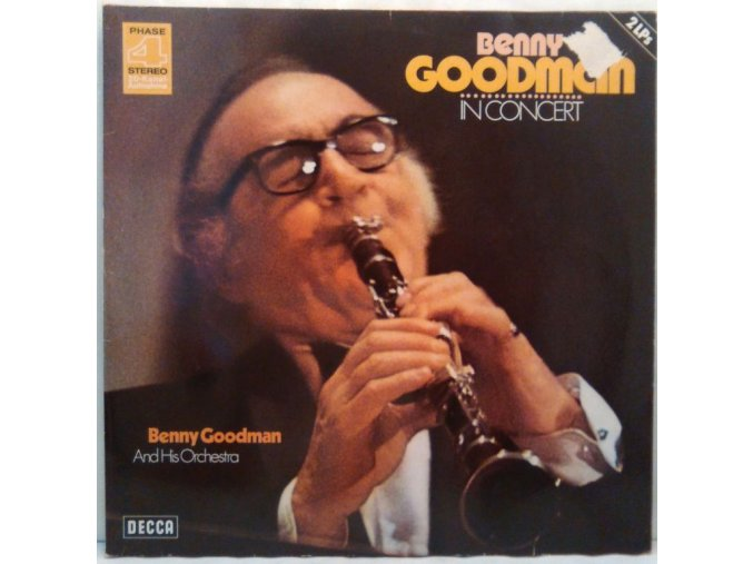 2LP Benny Goodman And His Orchestra – Benny Goodman In Concert (Recorded Live In Stockholm) 1970