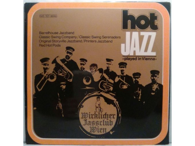 LP Barrelhouse Jazzband/Classic Swing Company/Classic Swing Serenaders/Original Storyville Jazzband/Printers Jazzband/Red Hot Pods - Hot Jazz Played In Vienna, 1972