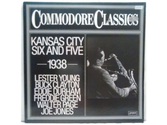 LP Lester Young, Buck Clayton, Eddie Durham, Freddie Green, Walter Page, Jo Jones ‎– Kansas City Six And Five (1938) 1979