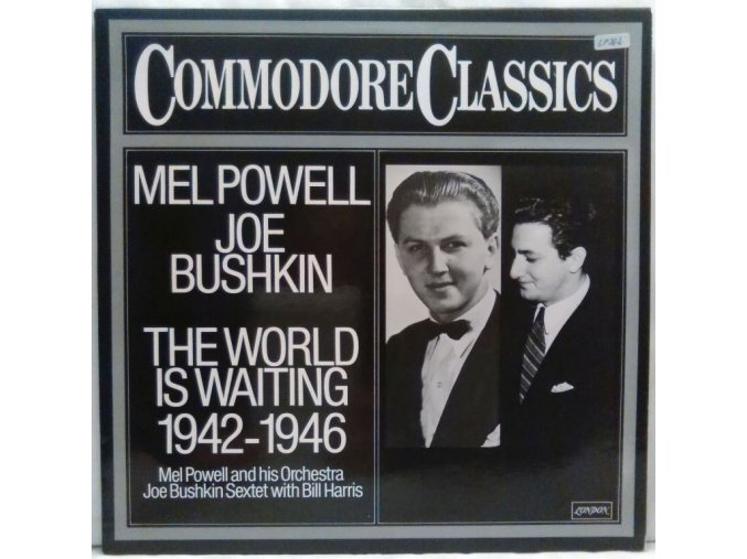 LP Mel Powell, Joe Bushkin – The World Is Waiting 1942 - 1946, 1979