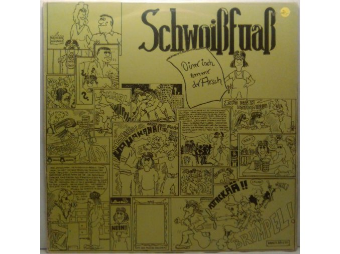 LP Schwoißfuaß - Oinr Isch Emmr Dr Arsch, 1981