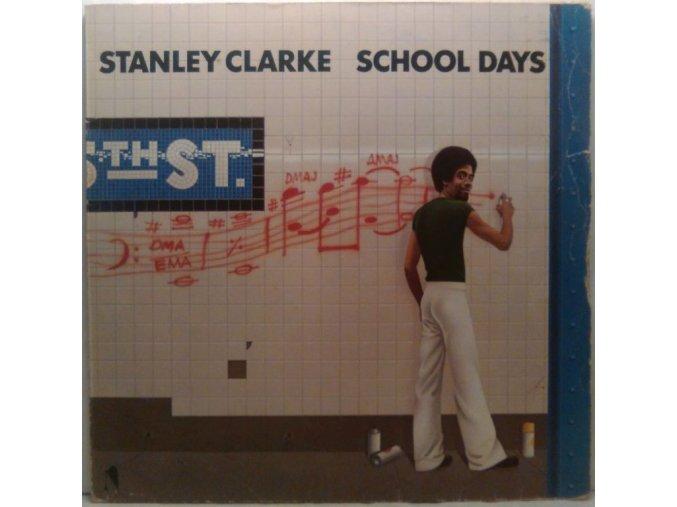 LP  Stanley Clarke - School Days, 1976