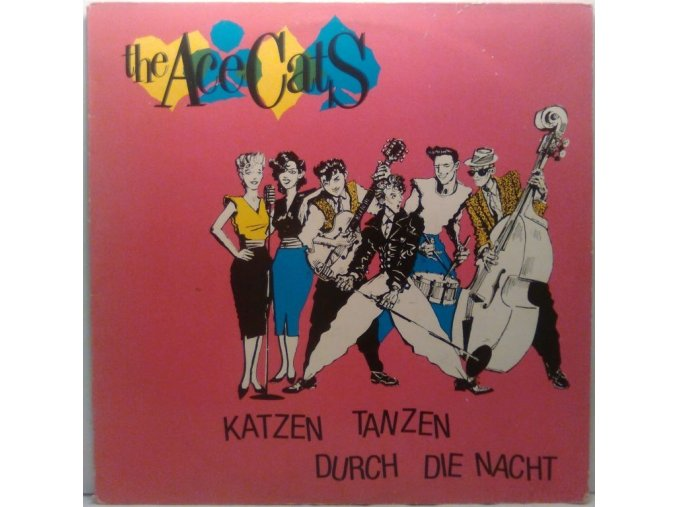 LP The Ace Cats - Katzen Tanzen Durch Die Nacht, 1984