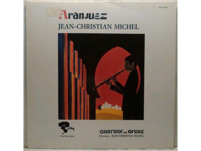 LP Jean-Christian Michel - Quatuor Avec Orgue – Aranjuez, 1976