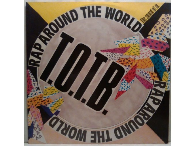 T.O.T.B. ‎– Rap Around The World / The Sound Of M. 1989