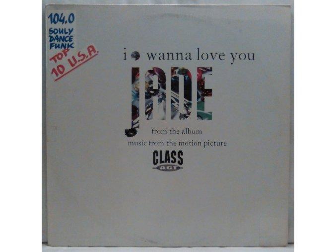 Jade  – I Wanna Love You, 1992