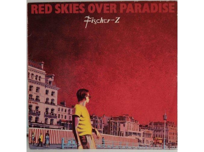LP  Fischer-Z - Red Skies Over Paradise, 1981
