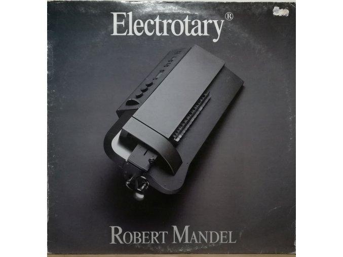 LP Robert Mandel – Electrotary® 1991
