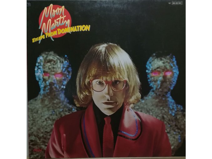 LP Moon Martin ‎– Escape From Domination, 1979