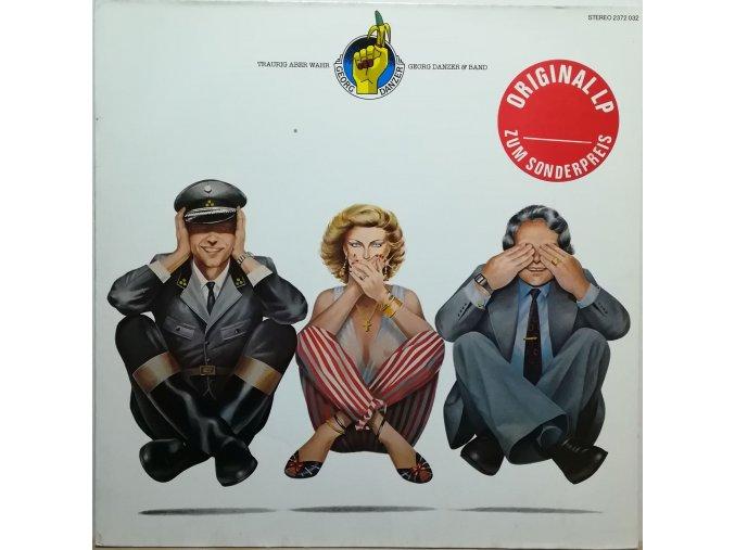 LP Georg Danzer & Band – Traurig Aber Wahr, 1980