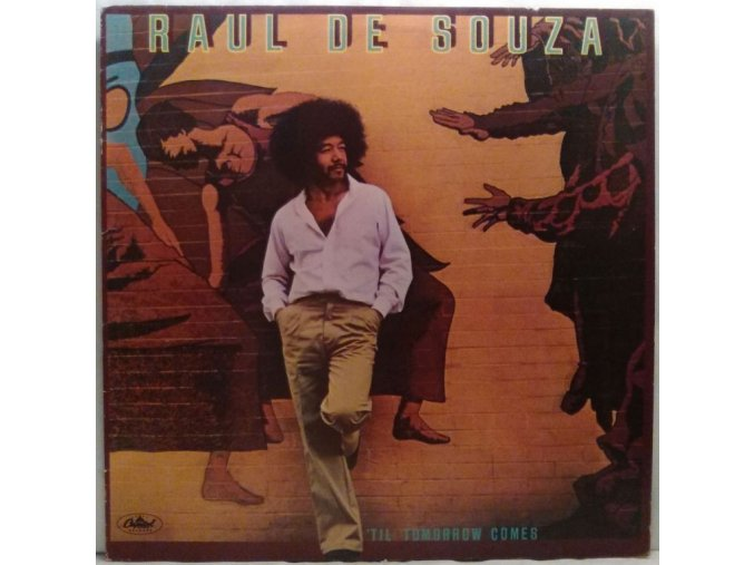 LP Raul De Souza - 'Til Tomorrow Comes, 1979
