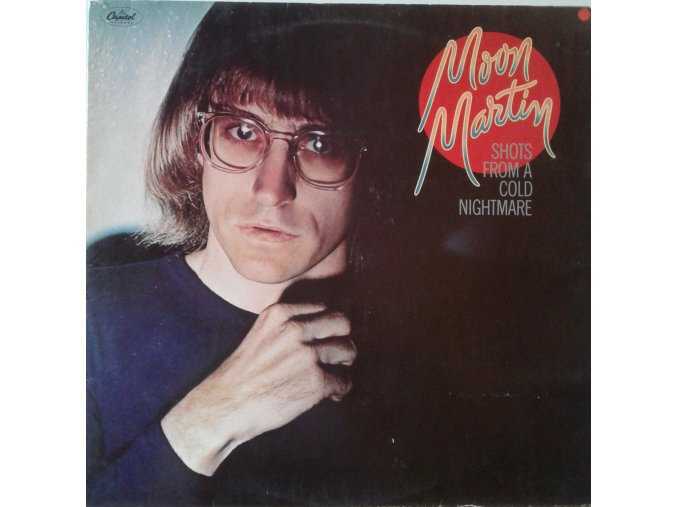 LP Moon Martin - Shots From A Cold Nightmare, 1978
