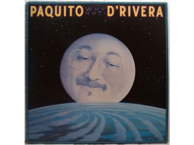 LP Paquito D'Rivera - Why Not! 1984
