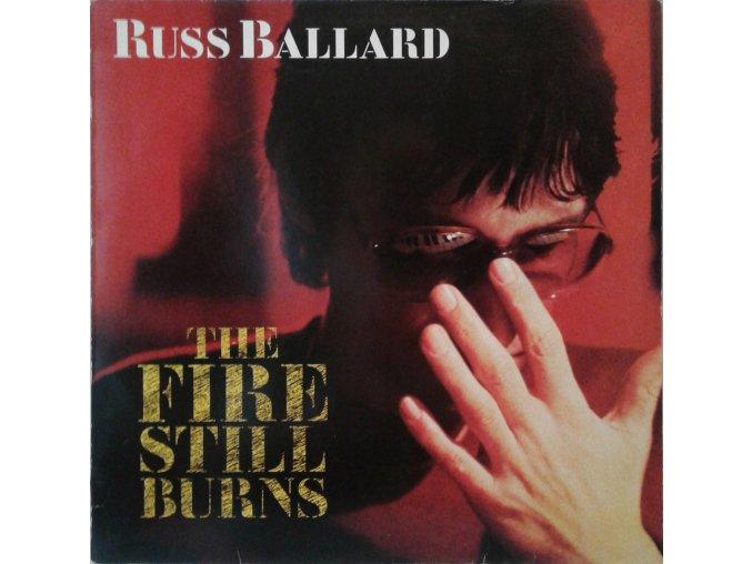 LP Russ Ballard - The Fire Still Burns, 1985
