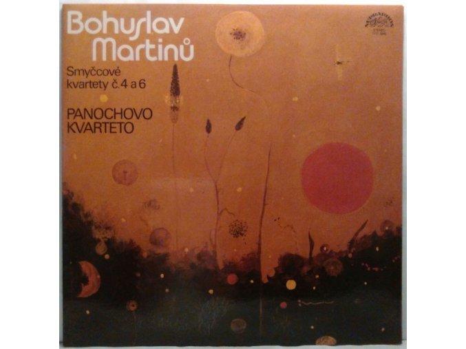 LP Bohuslav Martinů, Panochovo Kvarteto – Smyčcové Kvartety Č. 4 A 6, 1981