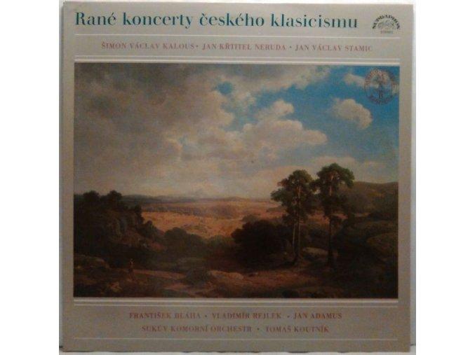 LP Rané Koncerty Českého Klasicismu - J. K. Neruda + Š. V. Kalous + J. V. Stamic, 1985