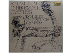 Erich Kunzel, Cincinnati Pops Orchestra - William Tell & Other Favorite Overtures, 1986