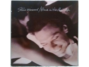 LP Steve Winwood - Back In the High Life, 1986