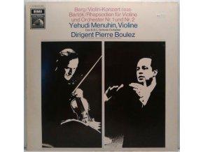 LP Berg, Bartók, Yehudi Menuhin, Pierre Boulez, Das B.B.C. Sinfonie Orchestra - Berg: Violin Konzert / Bartók: Rhapsodien Für Violine Und Orchester Nr. 1 Und Nr. 2