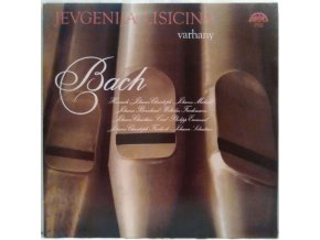 LP Yevgeniya Lisitsina Plays J. S. Bach – Varhany Bach, 1979