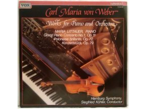 LP Carl Maria von Weber - Maria Littauer, Hamburg Symphony, Siegfried Köhler ‎– Works For Piano And Orchestra