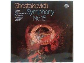 LP Dmitrij Šostakovič - Czech Philharmonic Orchestra, František Vajnar – Symphony No. 15 1982