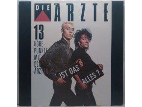 LP Die Ärzte – Ist Das Alles? (13 Höhepunkte Mit Den Ärzten) 1987