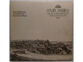 LP Karel Ančerl & The Czech Philharmonic Orchestra - Musik Aus Großer Tradition. Eine Einführung In Die Welt Der Slawischen Musik, 1966