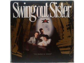 LP  Swing Out Sister - It's Better To Travel, 1987