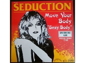 "Seduction ‎– Move Your Body 'Sexy Body"" 984"