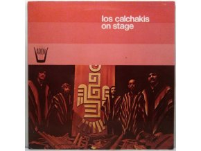 LP Los Calchakis ‎– Los Calchakis On Stage, 1975