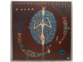 3LP Box Josef Suk, J. Zeyer - Radúz And Mahulena, 1958