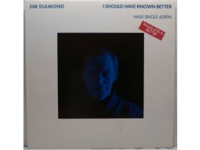 Jim Diamond - I Should Have Known Better, 1984