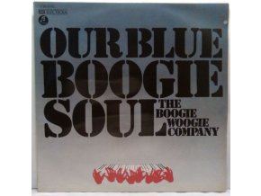 LP The Boogie Woogie Company - Our Blue Boogie Soul, 1973