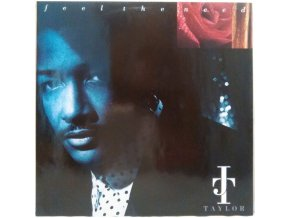 LP J.T. Taylor ‎– Feel The Need, 1991
