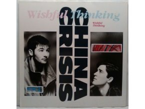 China Crisis - Wishful Thinking, 1983
